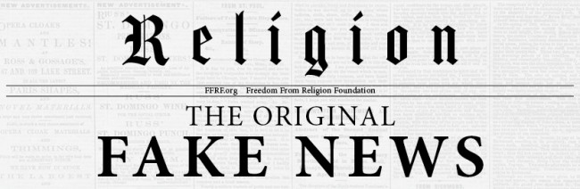 Religion the original fake news